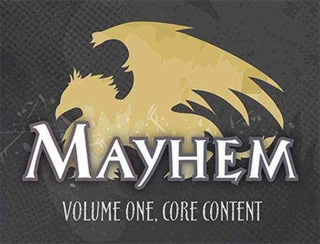 MAYHEM Volume one, core content