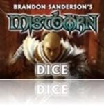 Mistborn Dice Kickstarter project