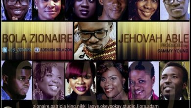 Photo of MUSIC : Bola Zionaire – Jehovah Able ft. All Stars