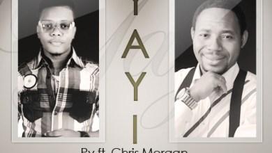 Photo of MusiC :: Pv Idemudia ft Chris Morgan – Yayi (@PvIdemudia)