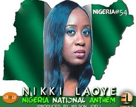 """Photo of MusiC + VideO : Nikki Laoye – """"NIGERIA NATIONAL ANTHEM""""   @Nikkilaoye"""