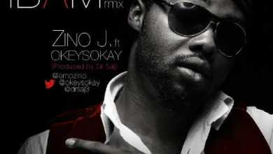 Photo of MusiC :: Zino j – 'iBam' remix ft. @OkeySokay