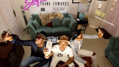 Photo of MusiC :: Frank Edwards – Selfie Ft. Gil Joe [@_Giljoe] & Nkay | @Frankrichboy @Mr_Nkay