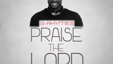 Photo of MusiC :: G-Rhymes – PRAISE THE LORD  | @rhymes16