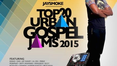 Photo of FREE Download :: JaySmoke – Top 20 Urban Gospel Hits, 2015 (Ghana)
