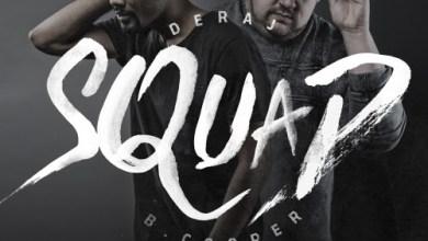 "Photo of MusiC VideO :: Deraj & B. Cooper ""Squad"" feat. Derek Minor"