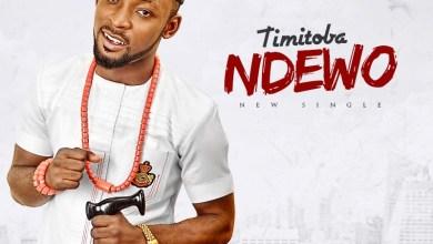 Photo of MusiC :: Timi Toba – Ndewo