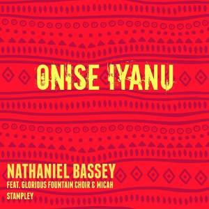 Nathaniel Bassey - Onise Iyanu