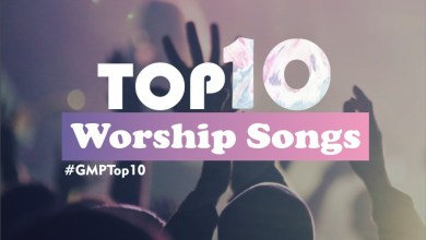 Photo of Top 10 Worship Songs Of 2016 (FREE Download) + LYRiCS – #GMPTop10