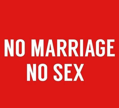 No Marriage No sex