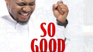 "Photo of Tim Godfrey Releases a New Song ""SO GOOD""  