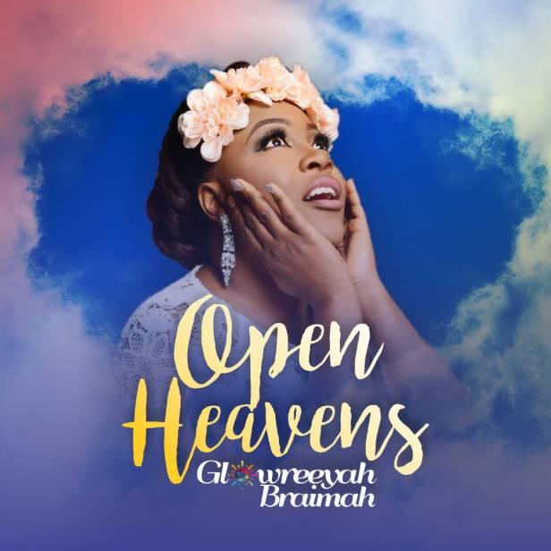 Glowreeyah Braimah - Open Heavens