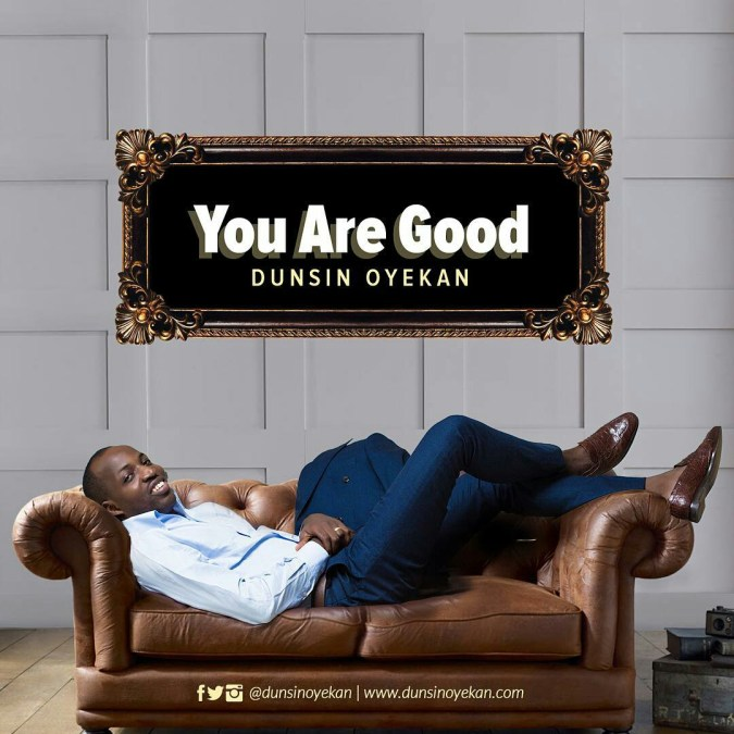 Dunsin - You Are Good