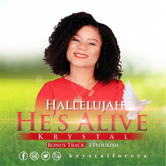 Krystal - Hallelujah, He's Alive