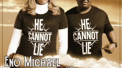 "Photo of Eno Michael Shares New Single ""He Cannot Lie"" ft. Gabriel Eziashi (+ Lyrics)"