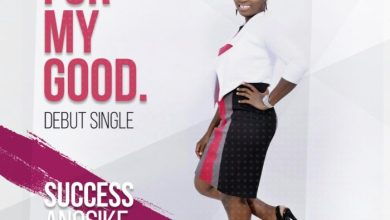 Photo of MUSiC :: Success Worships – For My Good