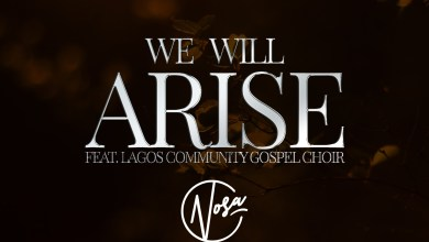 """Photo of Nosa Inspires the Nation with New Single """"We Will Arise"""""""