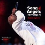 Dunsin Oyekan_Song of Angels (Keiyadosh)