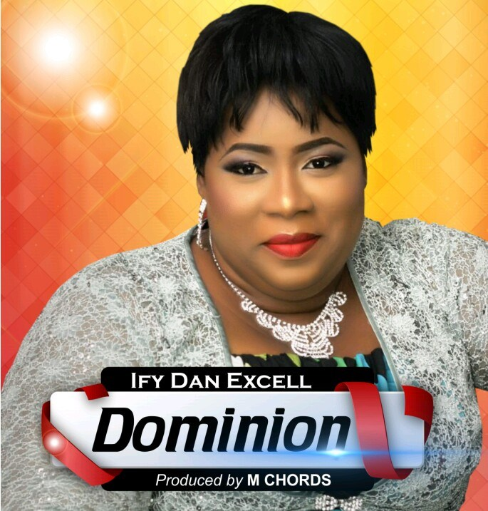 Ify Dan Excell - Dominion
