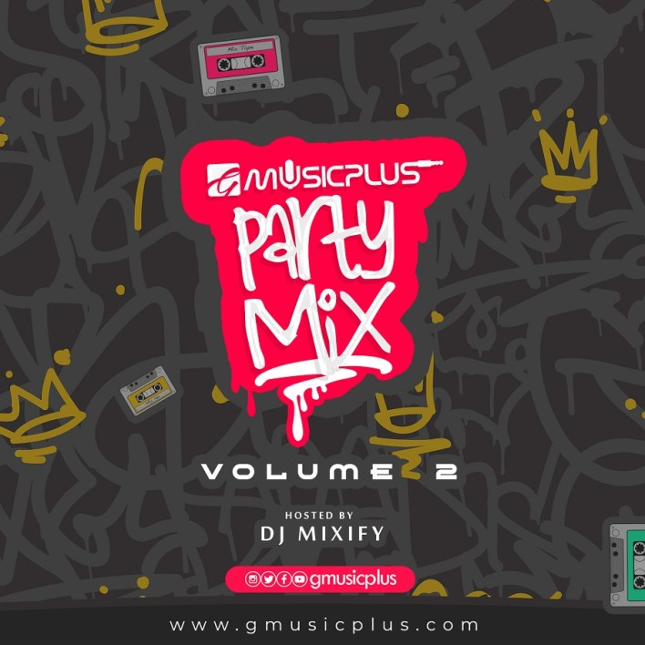 Gmusicplus-Party-Mix (Vol 2)
