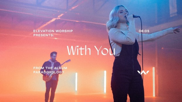 Elevation Worship-With You