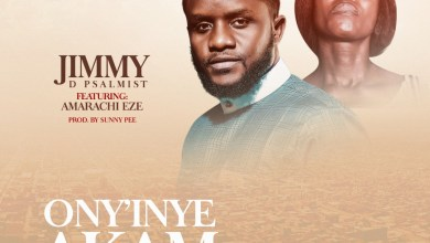 JIMMY D PSALMIST-Ony'inye Akam