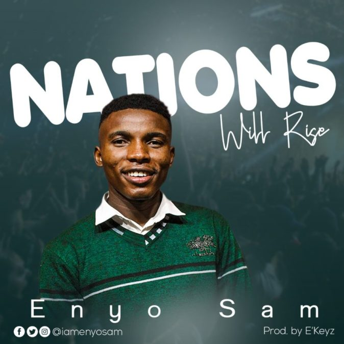 Enyo-Sam-Nations-Will-Rise