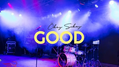 "Photo of ""GOOD"" Lyrics By Okey Sokay"