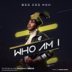 WHO AM I - BEE CEE MOH