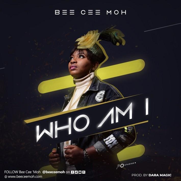 WHO AM I - BEE CEE MOH