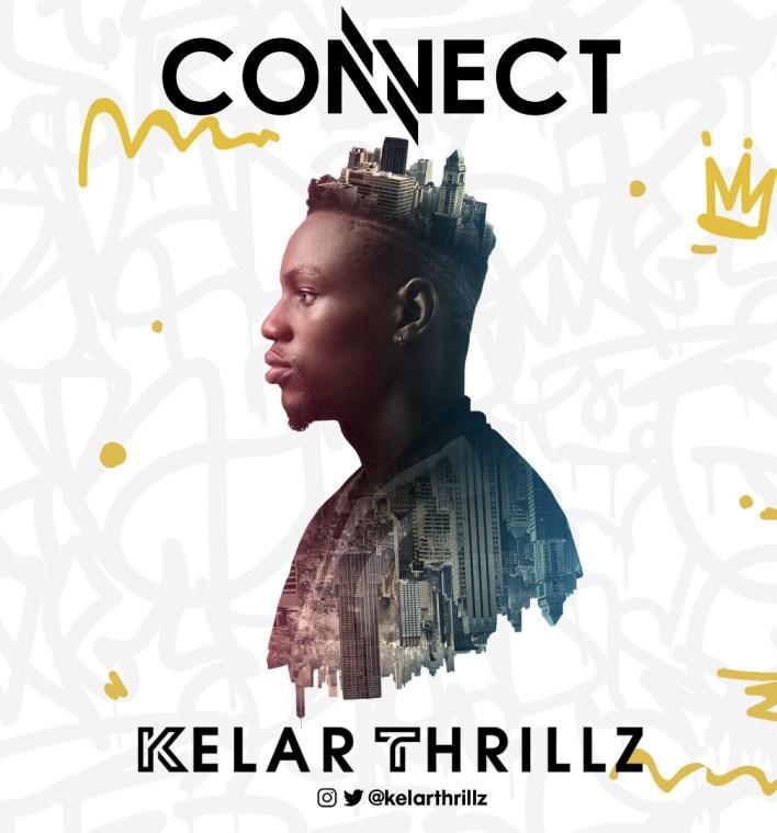 CONNECT - Kelar Thrillz