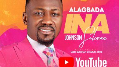 Photo of Johnson Suleman – Alagbada Ina (ft. Marvel Joks & Lizzy Suleman)