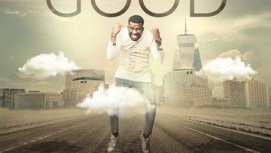 Photo of Music: Bayor Mmanuel – For My Good