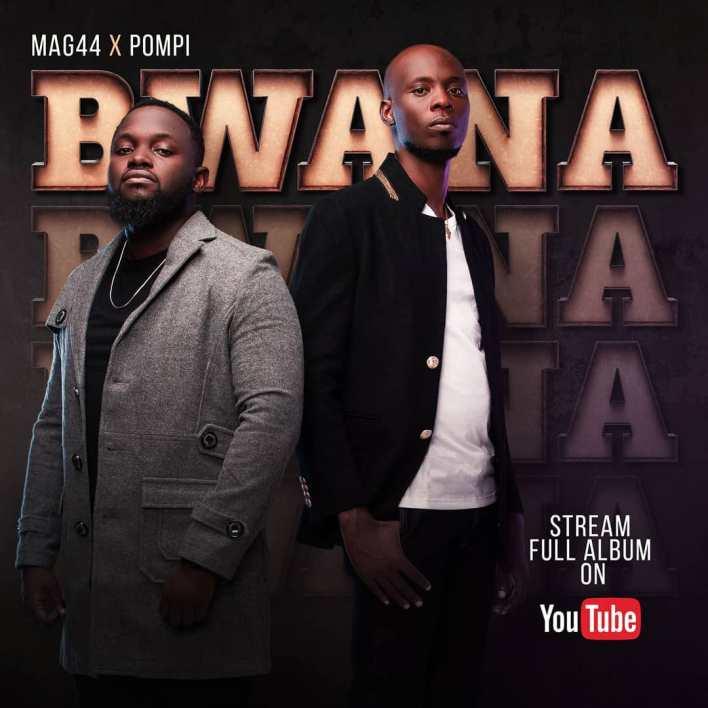 MAG44 & POMPI_BWANA