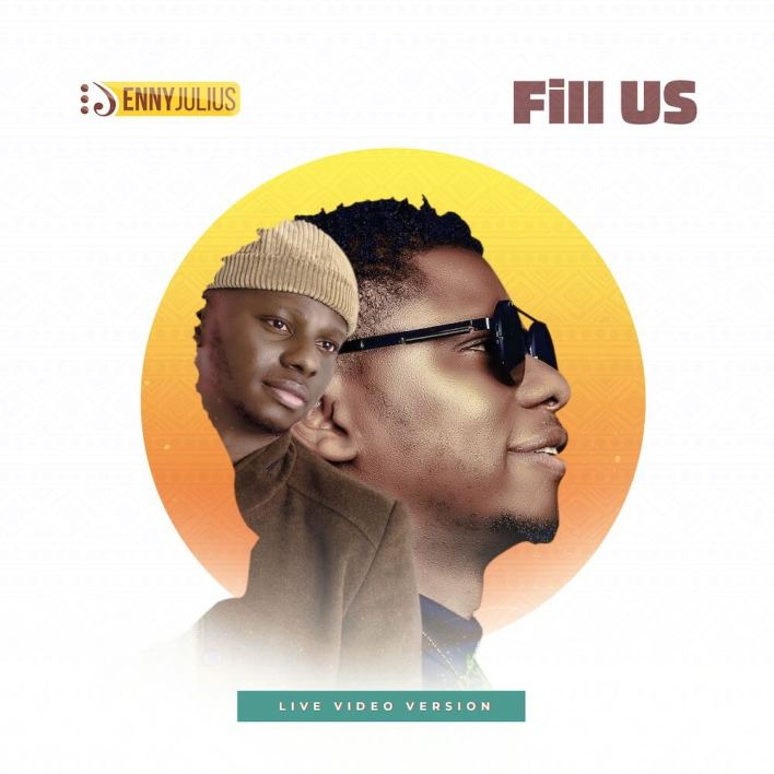 Enny Julius - Fill Us