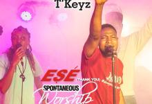 "Photo of Spontaneous Worship with T'Keyz, ""Ese (Thank You)"""
