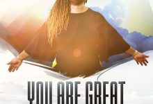 Photo of Music: Uzo Oachi – You Are Great