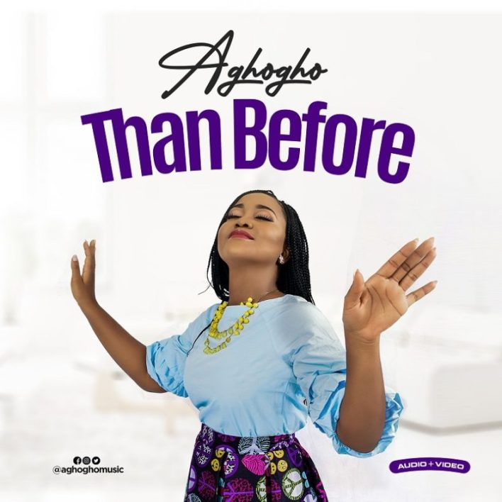 "Download Aghogho Releases New Song ""Than Before"""