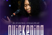 "Photo of Blessing Osaghae Shares New Song ""Quickening"""
