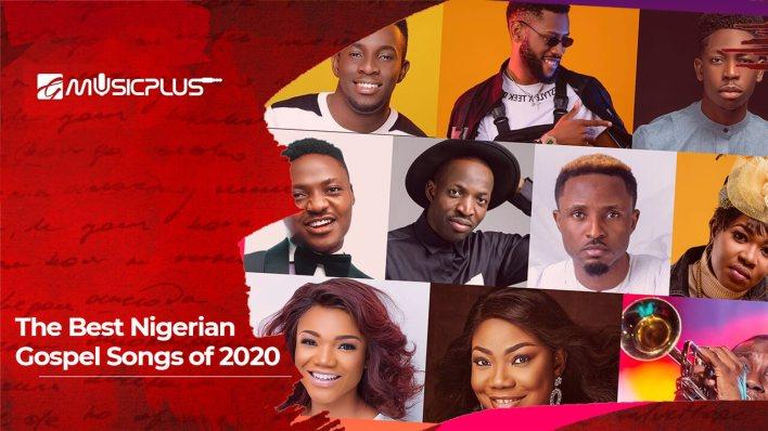 The Best Nigerian Gospel Songs