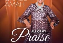 Grace-Amah-All-of-My-Praise