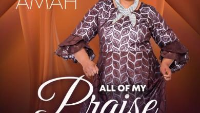 Grace-Amah-All-of-My-Praise