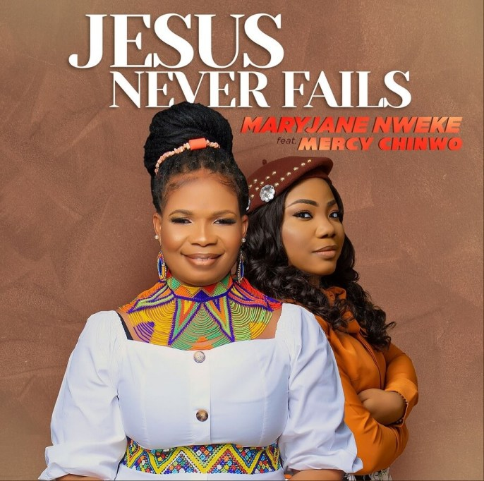 MaryJane-Nweke-Jesus-Never-Fails-