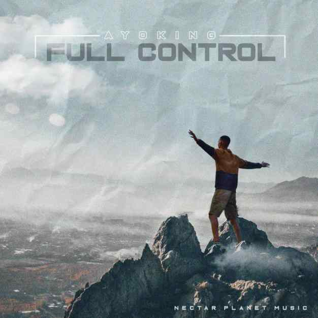 Full Control_Ayo King