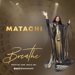 Matachi - Breathe(1)