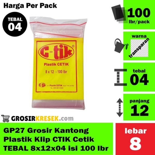 GP27 Grosir Kantong Plastik Klip CTIK Cetik TEBAL 8x12x04 isi 100 lbr