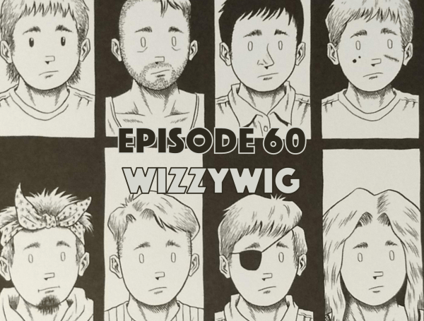 Wizzywig, Ed Piskor, Graphic Novel Explorers Club, Comic Book Podcast, Graphic Novel Podcast