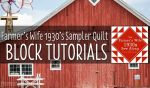 Farmer's Wife 1930's Sampler Quilt Block Tutorials
