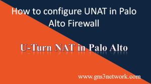 how-to-configure-unat-in-palo-alto-firewall
