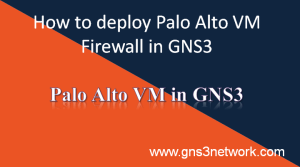 how-to-configure-palo-alto-in-gns3